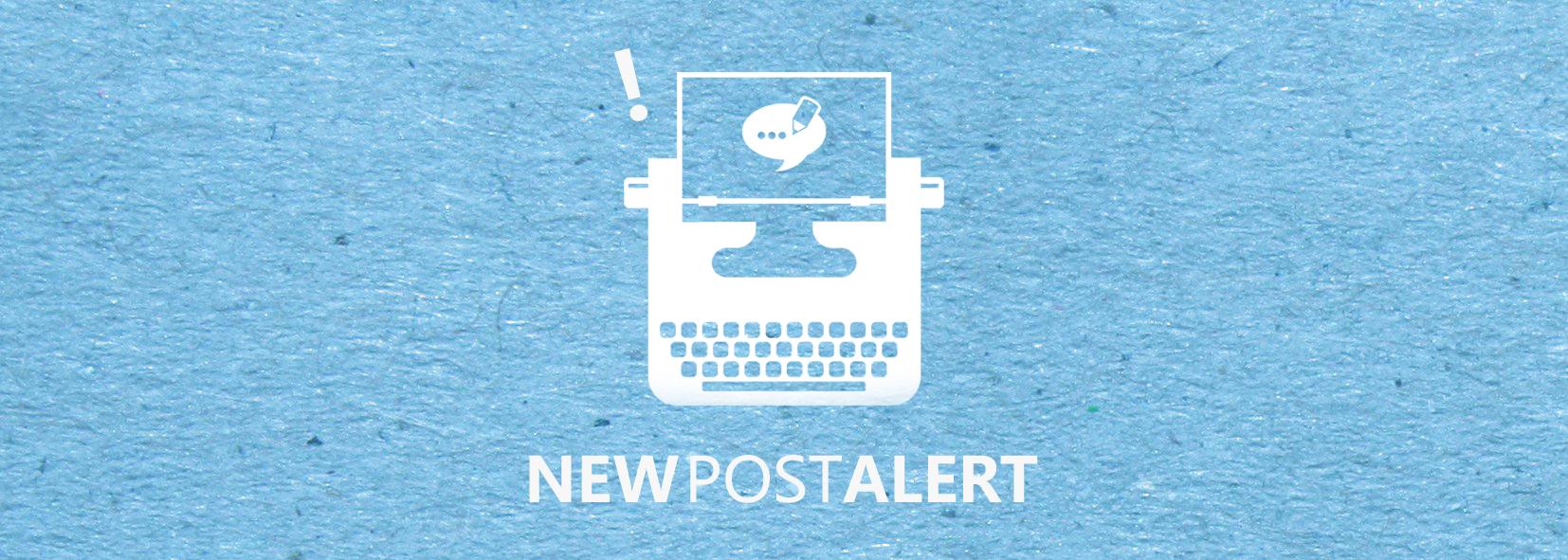 Blog Banner - New Post Alert